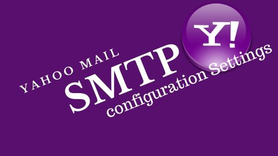 How to Configure Yahoo SMTP Settings