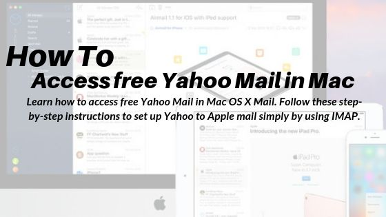 Steps to Access Mac OS X Mail