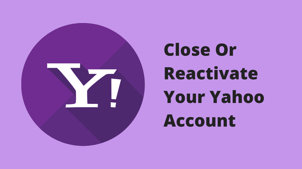 Close-Or-Reactivate-Your-Yahoo-Account